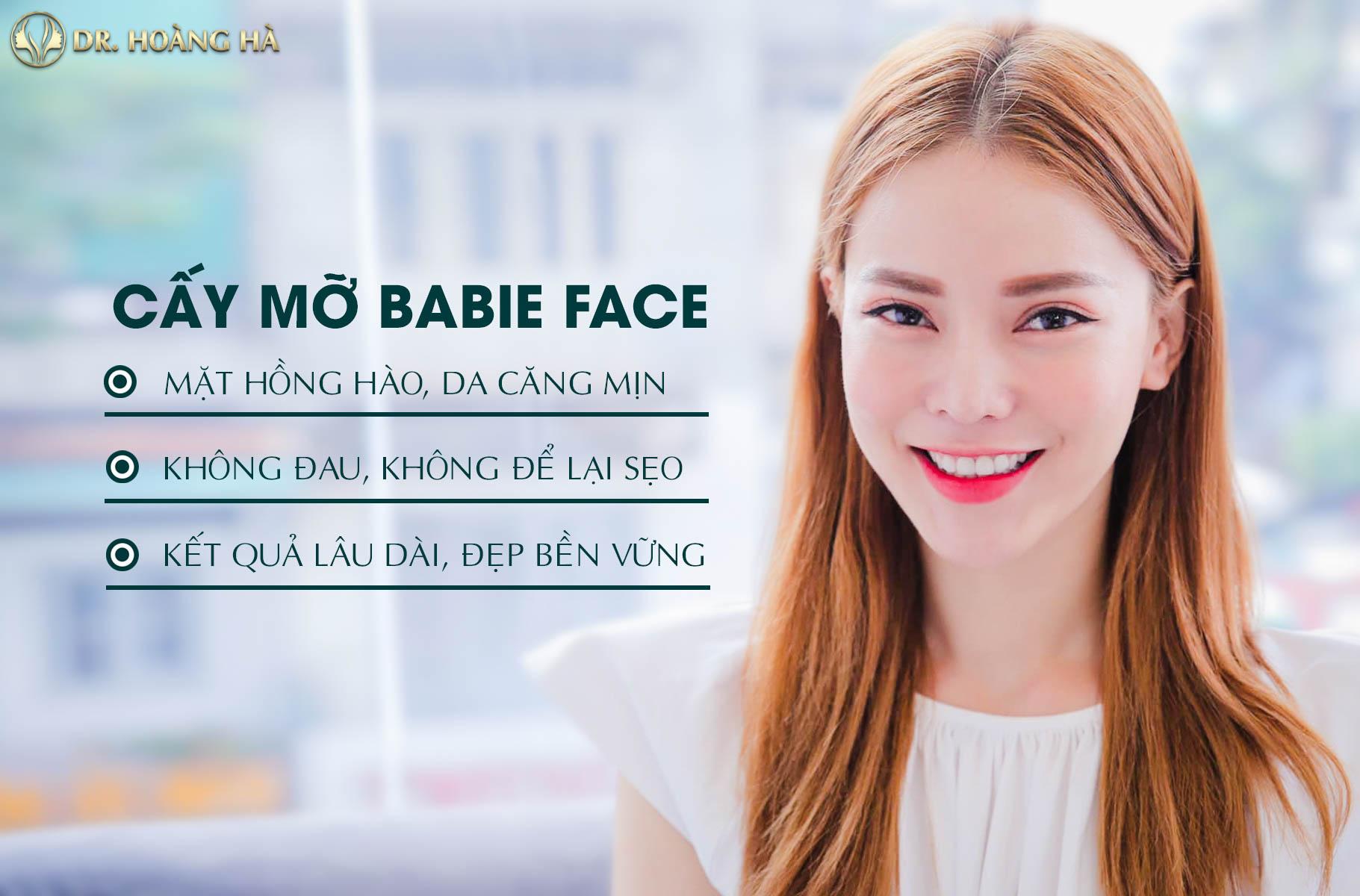 Cấy mỡ Babie Face cho khuôn mặt căng hồng, tươi sáng và tràn đầy sức sống