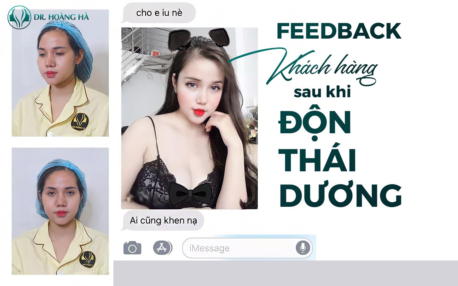 100% khách hàng hài lòng với dịch vụ thẩm mỹ độn thái dương bằng sụn của Dr Hoàng Hà